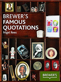 Brewers Famous Quotations